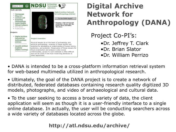 Digital Archive Network for Anthropology (DANA)