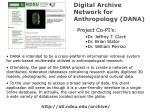 digital archive network for anthropology dana