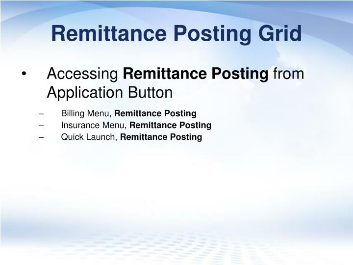 Remittance Posting Grid