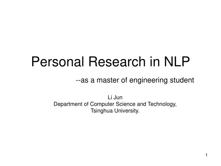 personal research in nlp as a master of engineering student