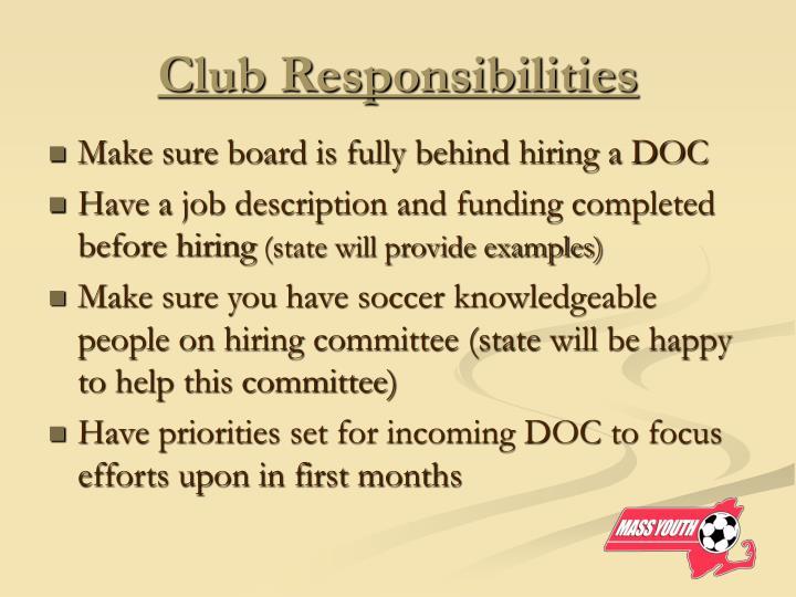 Club Responsibilities