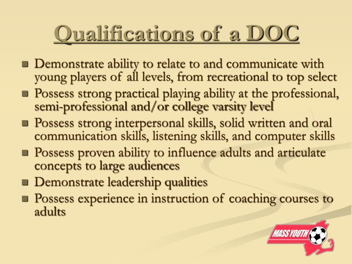 Qualifications of a DOC