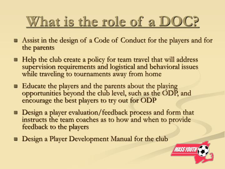 What is the role of a DOC?