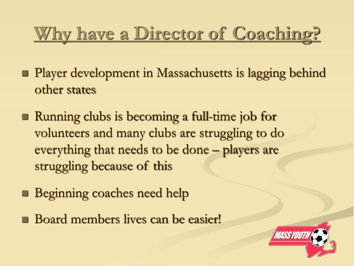 Why have a Director of Coaching?