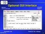 optional gui interface