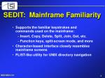 sedit mainframe familiarity