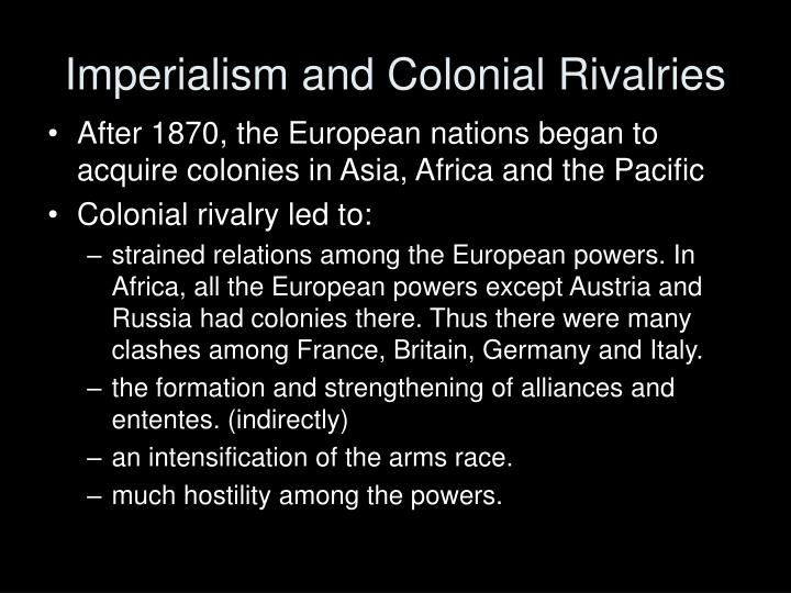 Imperialism and Colonial Rivalries
