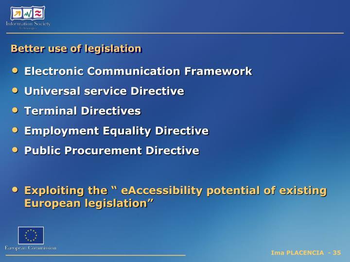 Better use of legislation