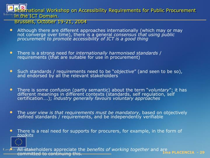 International Workshop on Accessibility Requirements for Public Procurement in the ICT Domain.
