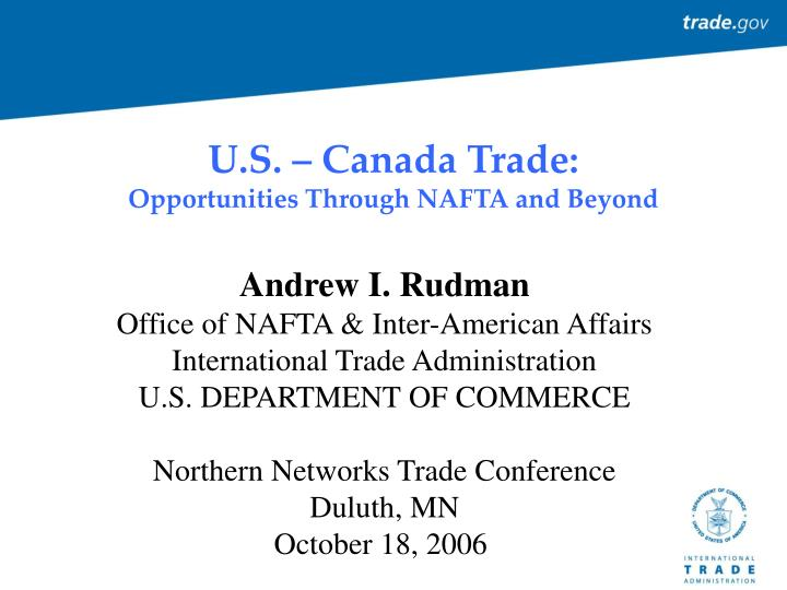 U s canada trade opportunities through nafta and beyond