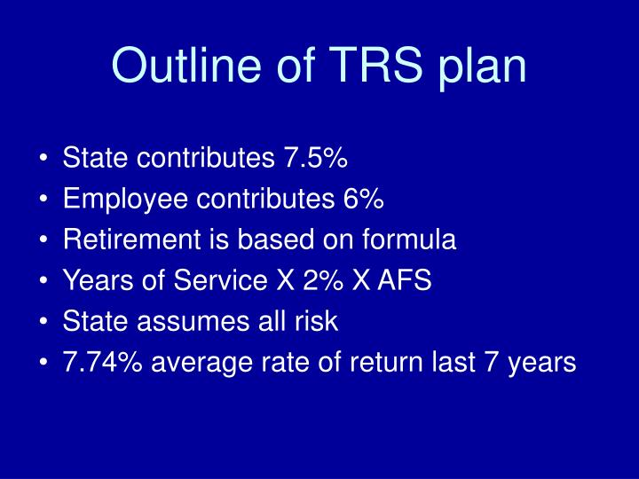 Outline of TRS plan