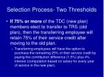 selection process two thresholds1