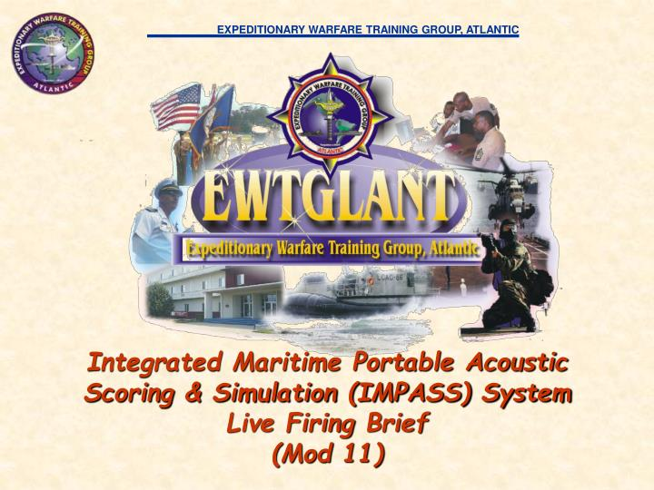 integrated maritime portable acoustic scoring simulation impass system live firing brief mod 11