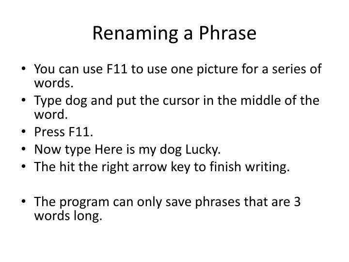 Renaming a Phrase