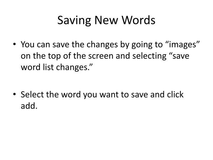 Saving New Words