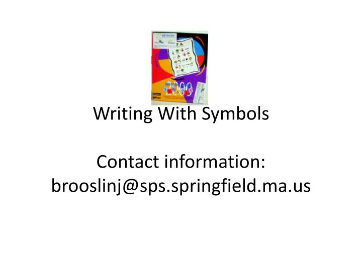 writing with symbols contact information brooslinj@sps springfield ma us
