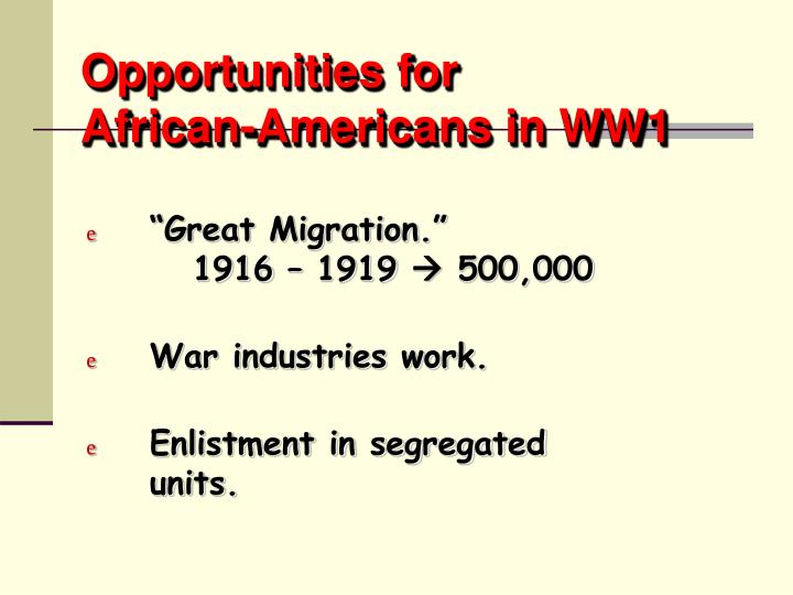 Opportunities for african americans in ww1