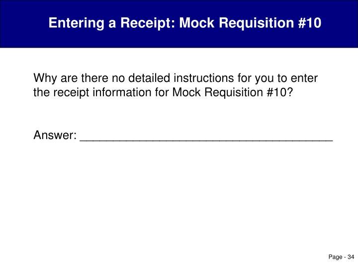 Entering a Receipt: Mock Requisition #10