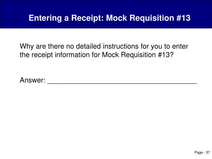 Entering a Receipt: Mock Requisition #13