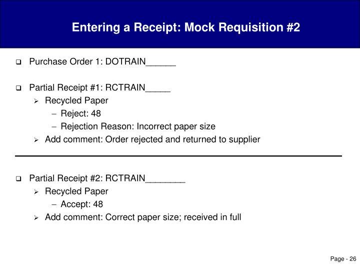 Entering a Receipt: Mock Requisition #2