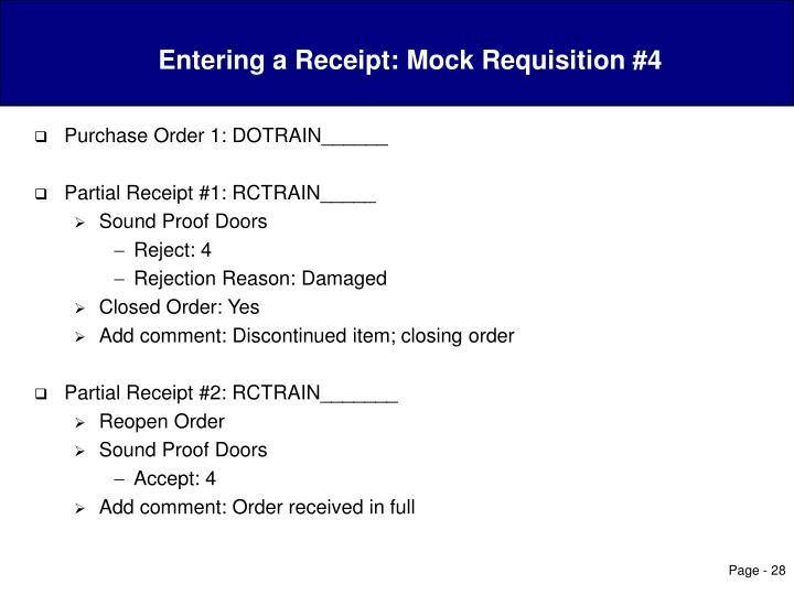 Entering a Receipt: Mock Requisition #4