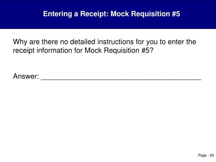 Entering a Receipt: Mock Requisition #5