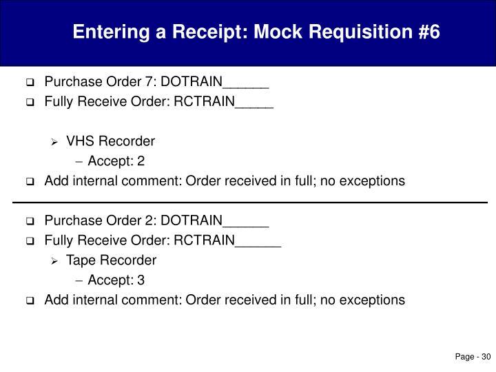 Entering a Receipt: Mock Requisition #6