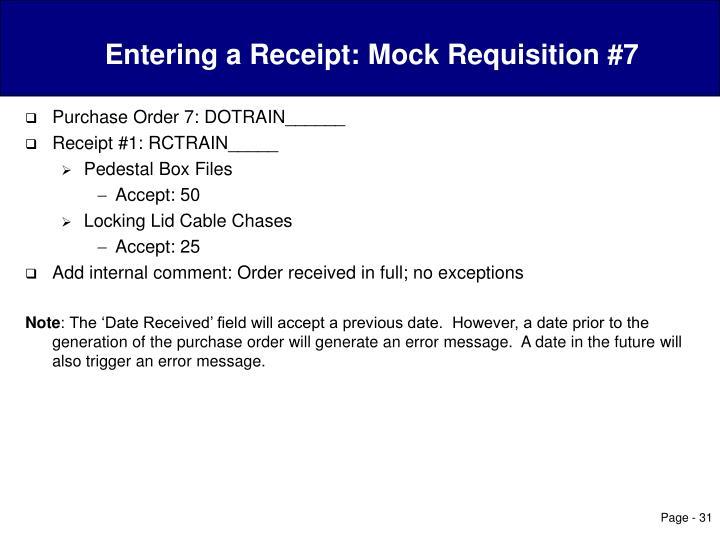 Entering a Receipt: Mock Requisition #7