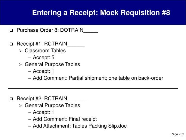 Entering a Receipt: Mock Requisition #8
