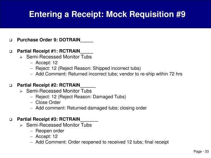 Entering a Receipt: Mock Requisition #9