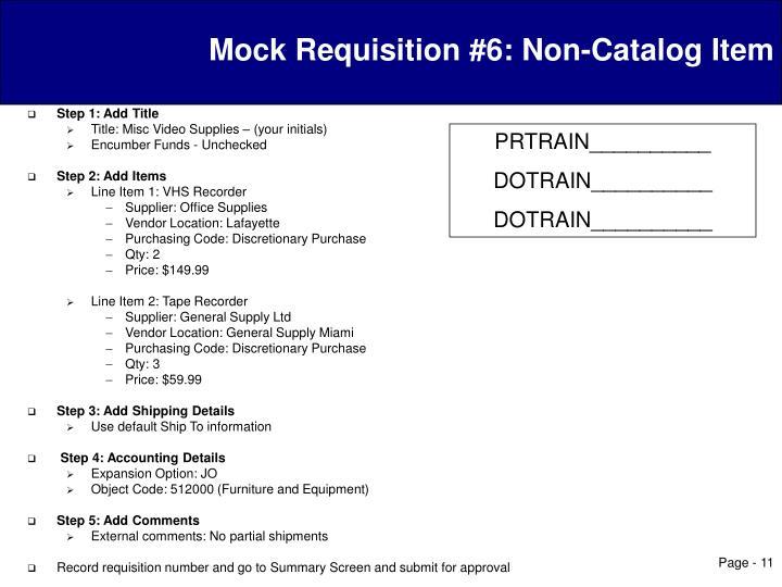 Mock Requisition #6: Non-Catalog Item