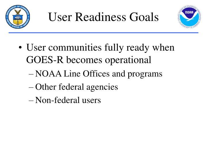 User Readiness Goals
