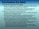 conclusions to date
