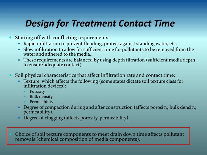 Design for Treatment Contact Time