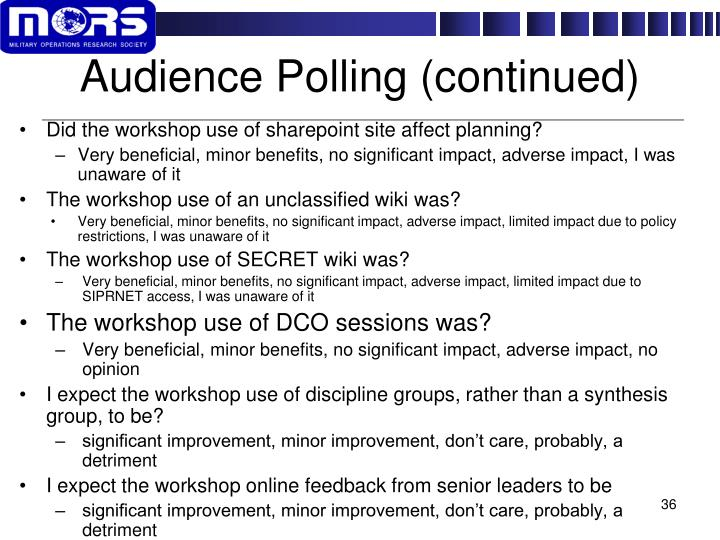 Audience Polling (continued)