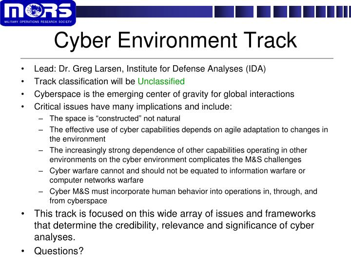 Cyber Environment Track