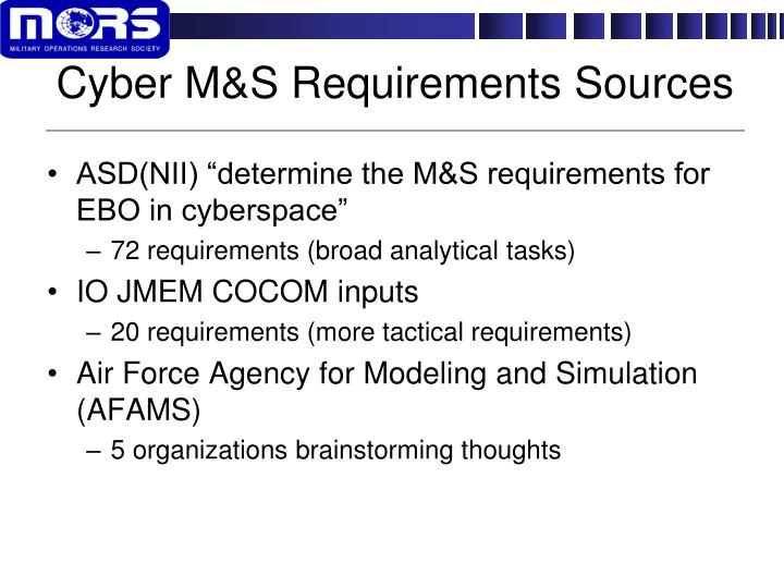 Cyber M&S Requirements Sources