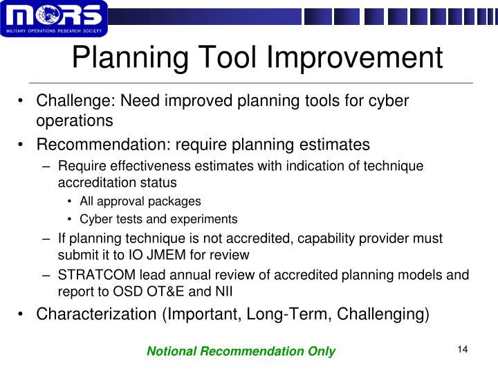 Planning Tool Improvement