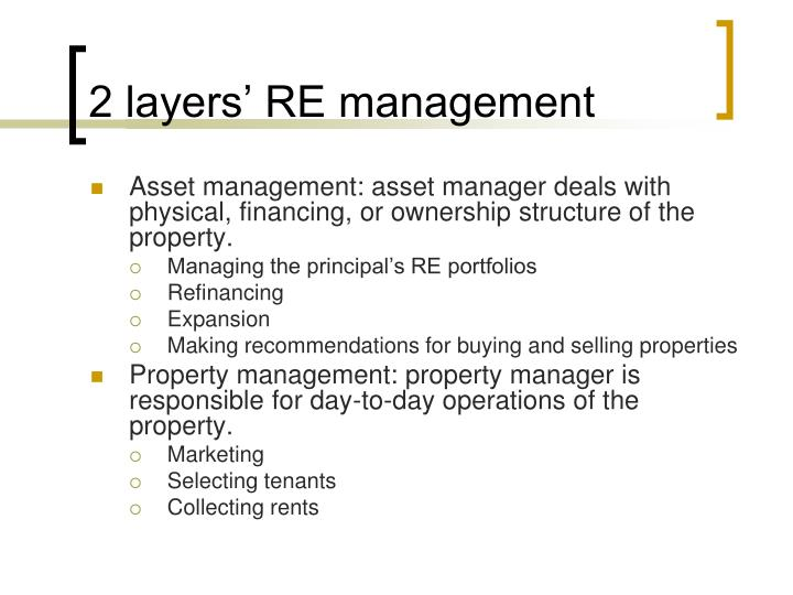 2 layers' RE management
