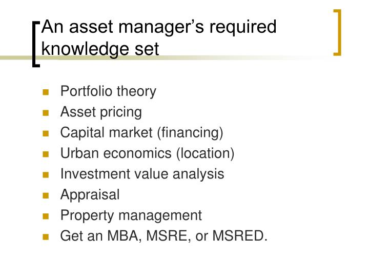 An asset manager's required knowledge set
