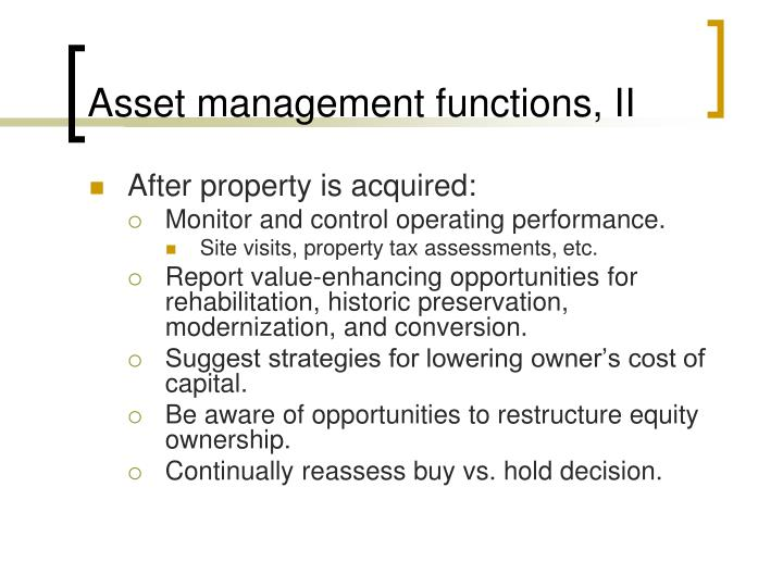Asset management functions, II