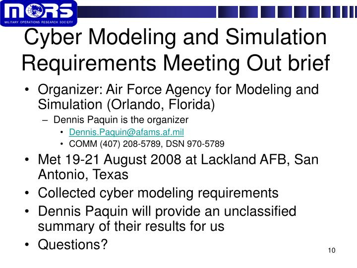 Cyber Modeling and Simulation Requirements Meeting Out brief