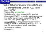 cyber situational awareness sa and command and control c2 track