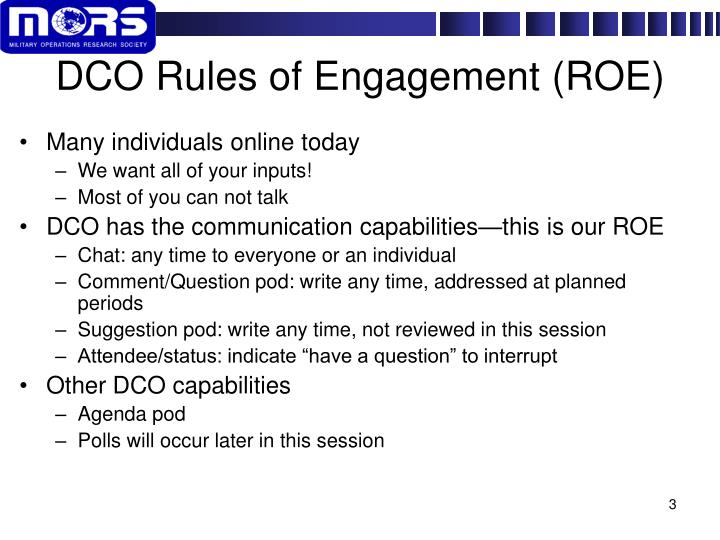 DCO Rules of Engagement (ROE)