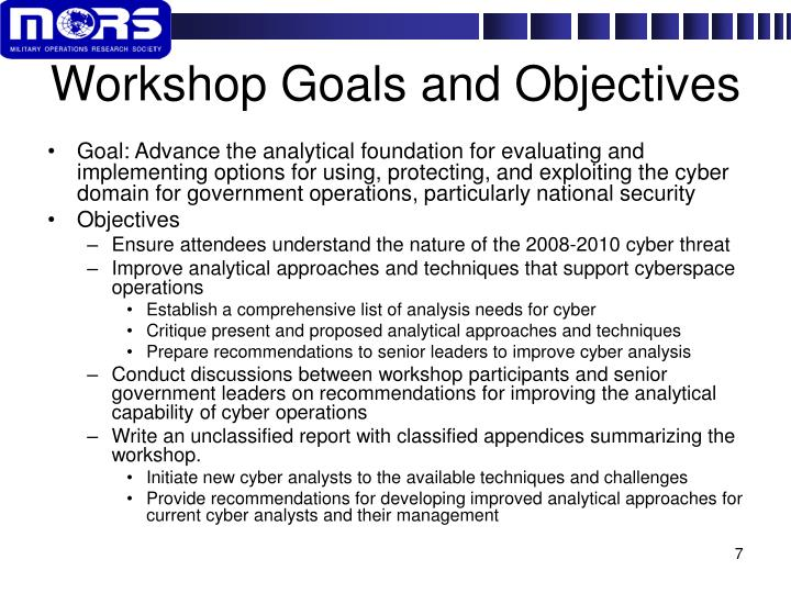 Workshop Goals and Objectives