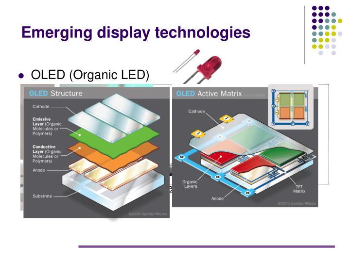 Emerging display technologies