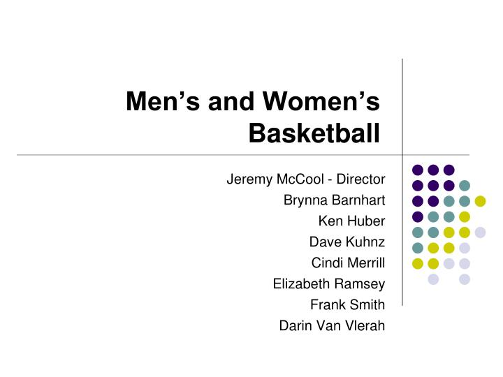 Men's and Women's Basketball
