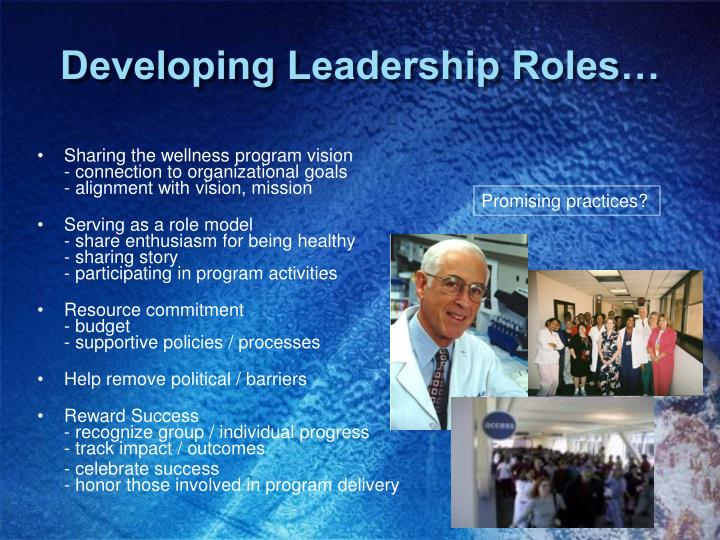 Developing Leadership Roles…