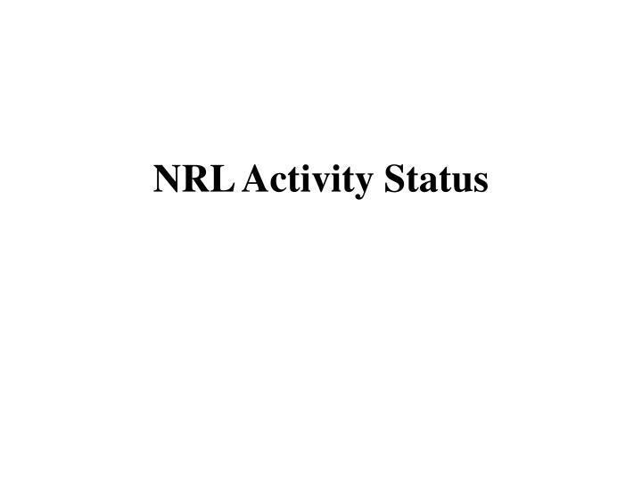 NRL Activity Status