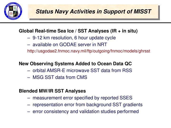 Status Navy Activities in Support of MISST